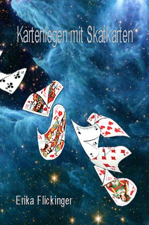 Kartenlegen mit Skatkarten von Erika Flickinger (Autor)